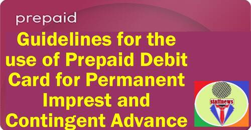 Permanent Imprest and Contingent Advance- Guidelines for the use of Prepaid Debit Card by CGA, FinMin OM dtd 14.07.2021