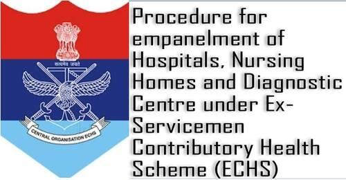 Procedure for empanelment of Hospitals, Nursing Homes and Diagnostic Centre under ECHS: Corrigendum