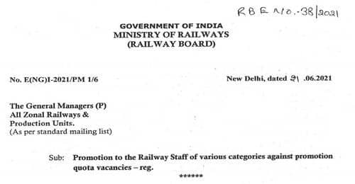 Promotion to the Railway Staff of various categories against promotion quota vacancies: RBE No. 38/2021