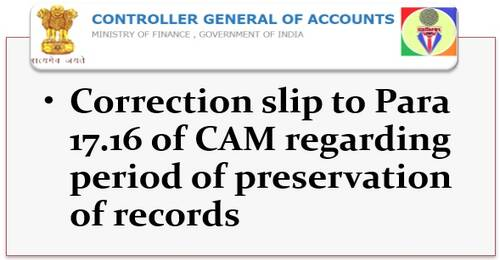 Retention period of various accounting records – Correction slip to Para 17.16 of CAM: CGA OM dated 12.07.2021