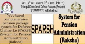 sparsh-system-for-pension-administration-raksha-in-respect-of-defence-civilians