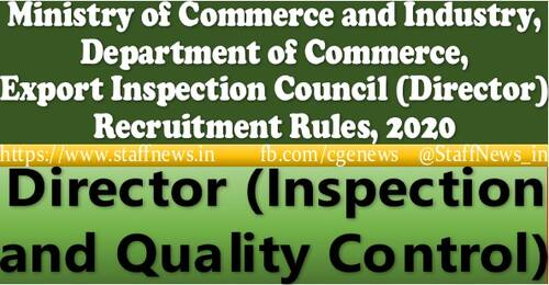Director (Inspection and Quality Control) (Level-14) Recruitment Rules in Export Inspection Council