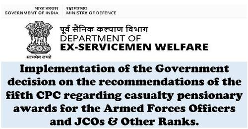 Casualty Pensionary Awards for the Armed Forces Officers and JCOs & ORs wef 01.01.1996 due to 6 categories under Battle Inoculation Training Exercises