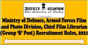 chief-film-librarian-group-b-post-recruitment-rules-2021