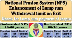 enhancement-of-lump-sum-withdrawal-limit-on-exit-national-pension-scheme