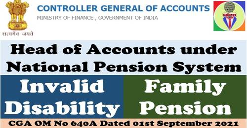 Head of Accounts for Invalid Disability or Family Pension under National Pension System: CGA