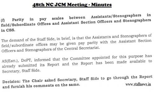 Parity in pay scales between Assistants / Stenographers in field/ Subordinate Offices and ASO/Steno in CSS: Minutes of 48th NC JCM Meeting