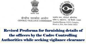revised-proforma-for-furnishing-details-of-the-officers-while-seeking-vigilance-clearance