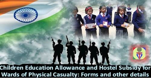Children Education Allowance and Hostel Subsidy for Wards of Physical Casualty: Claim Form, Declaration Form and School Certificate Format