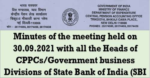 Credit of Pension, Pension Slips, Old PPO No., Start of Family Pension: Meeting between CPAO & SBI on 30.09.2021