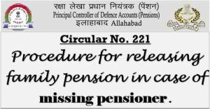 procedure-for-releasing-family-pension-in-case-of-missing-pensioner-pcdap