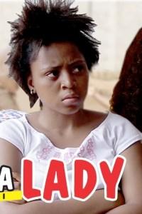 Ganja Lady – Nollywood Movie 2018 [Watch & Download]