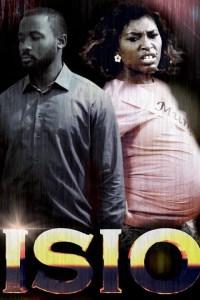 Isio – Nollywood Movie 2018 Starring Joseph Benjamin, Ufuoma McDermott [Watch & Download]
