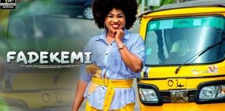 FADEKEMI Latest Yoruba Movie 2019
