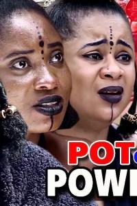 Pot Of Power Season 2 – Latest Nollywood Movie 2019