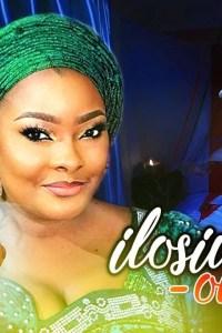 ILOSIWAJU OKO – Latest Yoruba Movie 2019