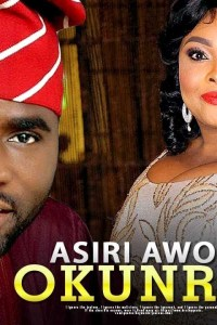 ASIRI AWON OKUNRIN – Yoruba Movie 2019