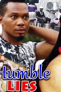 Humble Lies Season 5&6 – Nollywood Movie 2019