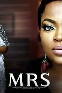 MRS – Latest Yoruba Movie 2019