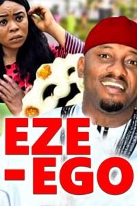 EZE- EGO THE MONEY MAN 4 – Nollywood Movie 2019