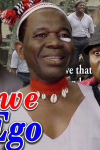 IWE EGO SEASON 1&2 – Nollywood Igbo Movie 2019
