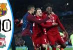 liverpool vs barcelona 4 0 goals