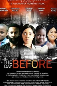 THE DAY BEFORE – Nollywood Movie 2019
