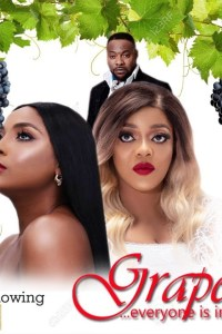 GRAPE – Nollywood Movie 2019 [MP4 HD DOWNLOAD]