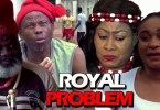 royal problem season 1 nollywood
