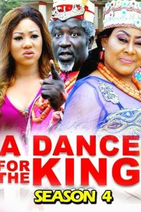 A DANCE FOR THE KING SEASON 4 – Nollywood Movie 2019