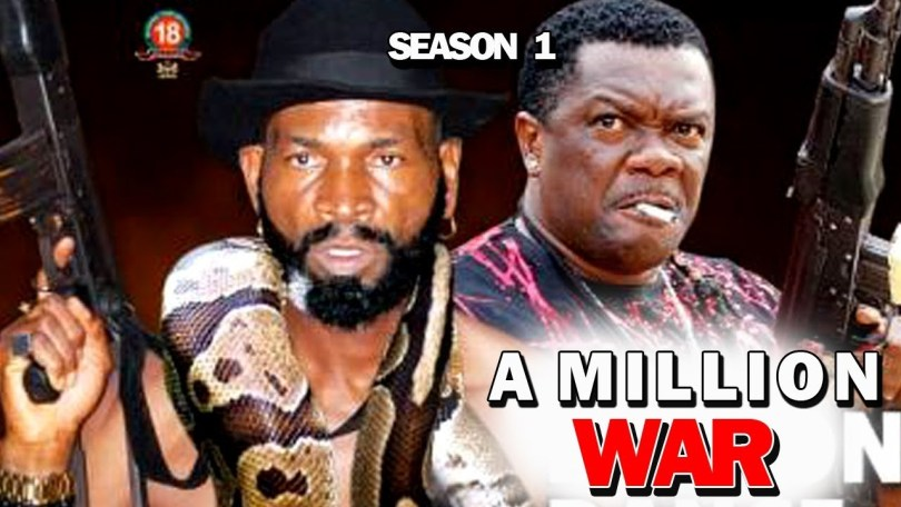 a million war season 1 nollywood