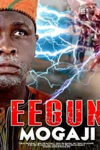 EEGUN MOGAJI – Yoruba Movie 2019 [MP4 HD DOWNLOAD]
