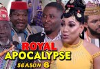 royal apocalypse season 6 nollyw