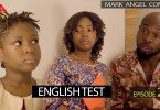 English Test - Mark Angel Comedy [Episode 218]
