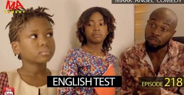 English Test - Mark Angel Comedy [Episode 218]