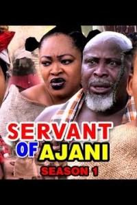 Servants Of Ajani Season 1 – Nollywood Movie 2019 [MP4 HD DOWNLOAD]