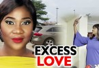 excess love season 12 nollywood