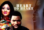 heart to heart yoruba movie 2019