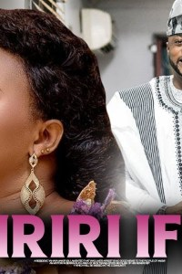 IRIRI IFE MI – Yoruba Movie 2019 [MP4 HD DOWNLOAD]