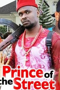 Prince Of The Street Season 1&2 – Nollywood Movie 2019