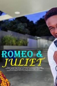 ROMEO & JULIET – Yoruba Movie 2019 [MP4 HD DOWNLOAD]