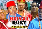 royal dust season 9 nollywood mo