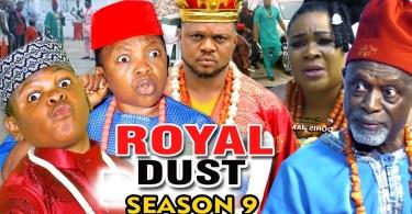 royal dust season 9 nollywood mo