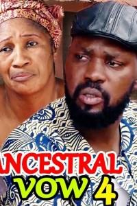 Ancestral Vow Season 4 – Nollywood Movie 2019