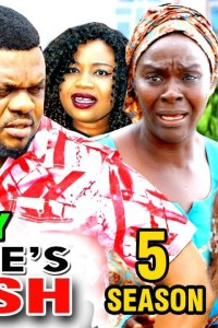 MY WIFE'S WISH SEASON 5 – Nollywood Movie 2019