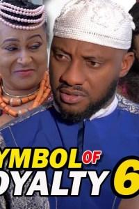 SYMBOL OF ROYALTY SEASON 6 – Nollywood Movie 2019