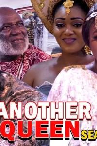 ANOTHER QUEEN SEASON 2 – Nollywood Movie 2019