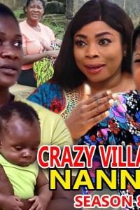 CRAZY VILLAGE NANNY SEASON 8 – Nollywood Movie 2019