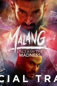 Malang Telugu Trailer – Official Movie Teaser Starring Aditya Roy Kapoor