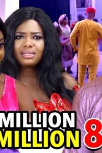 MILLION MILLION SEASON 8 – Nollywood Movie 2020
